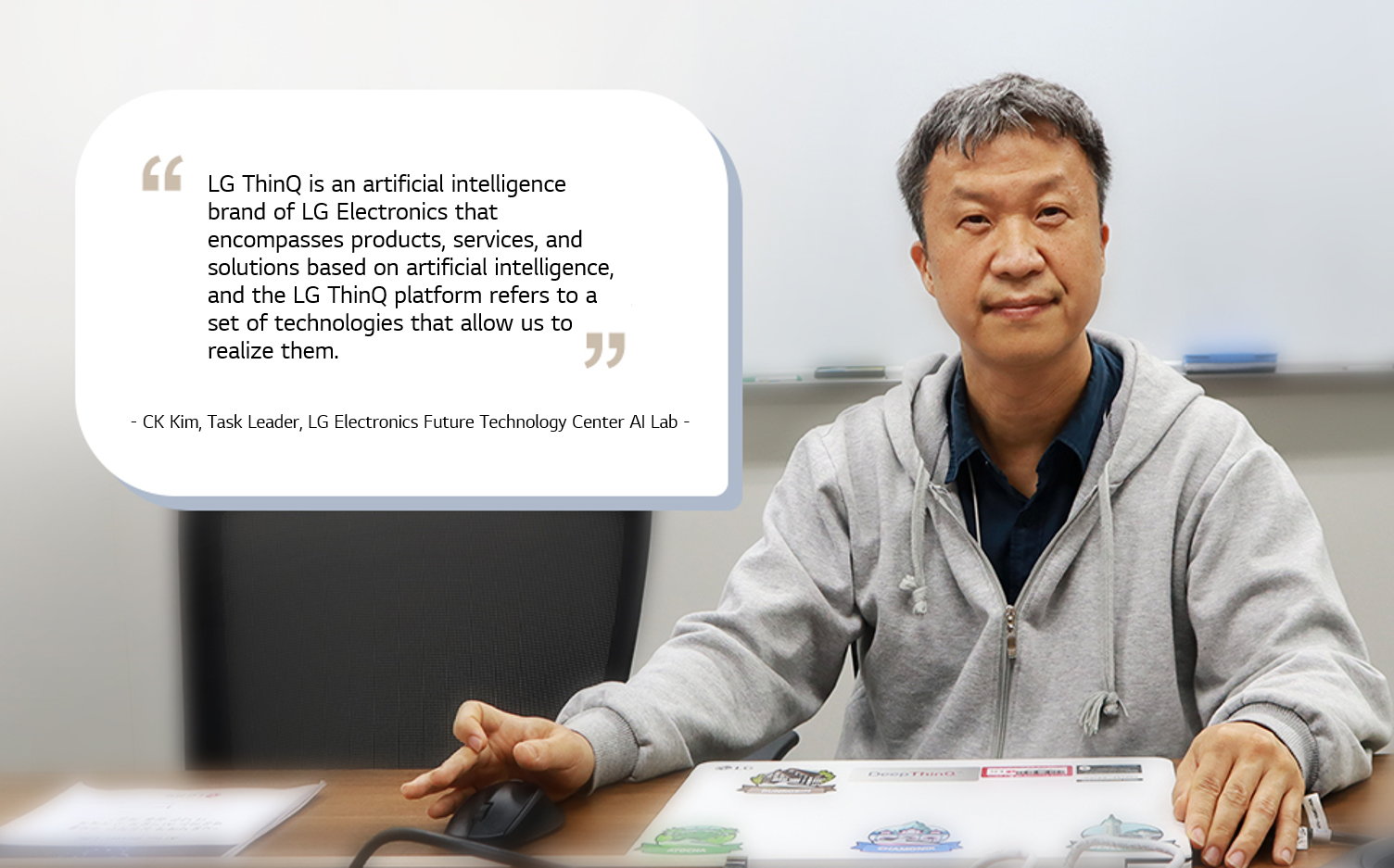 LG ThinQ encompasses products, services, and solutions based on artificial intelligence.