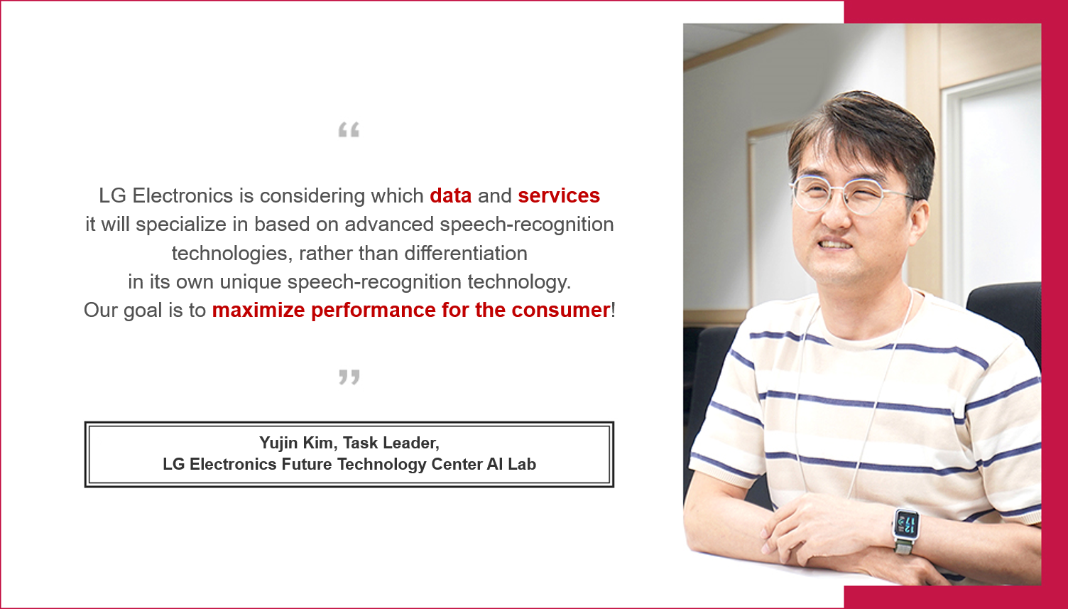 LG Electronics is considering which data and services it will specialize in based on advanced speech-recognition technologies.